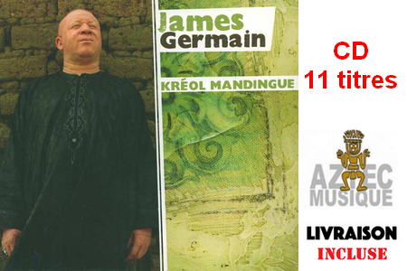 James Germain kréyol Mandingue CD 11 titres