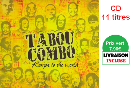 Tabou Combo Konpa to the world (11 titres)